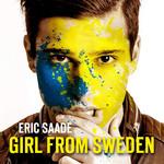 Girl From Sweden (Cd Single) Eric Saade