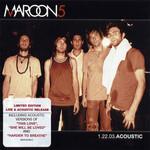 1 22 03 Acoustic Maroon 5