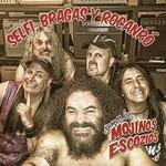 Selfi, Bragas Y Rocanro Mojinos Escozios