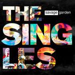 The Singles Savage Garden