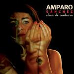 Alma De Cantaora Amparo Sanchez
