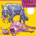Mundo Indomito Alaska Y Los Pegamoides