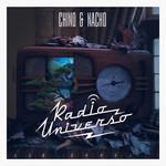 Radio Universo Chino & Nacho