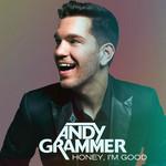 Honey, I'm Good (Cd Single) Andy Grammer