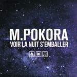 Voir La Nuit S'emballer (Cd Single) Matt Pokora