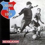 Revolucion Juana La Loca