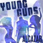 Young Guns (Go For It) (Cd Single) Alcazar