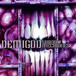 Shadow Mechanics Demigod