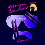 Deja Vu (Featuring Sia) (Remixes) (Ep) Giorgio Moroder