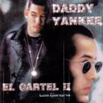 El Cartel Ii: Los Cangris Daddy Yankee