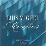 Complices (Edicion Especial) Luis Miguel