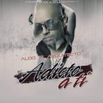 Adicto A Ti (Cd Single) Aldo El Arquitecto