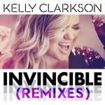 Invincible (Remixes) (Ep) Kelly Clarkson