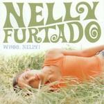 Whoa Nelly Nelly Furtado