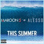 This Summer (Maroon 5 Vs. Alesso) (Cd Single) Maroon 5