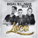 Loco (Featuring Buxxi) (Cd Single) Bigal & L Jake