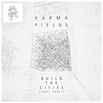 Build The Cities (Featuring Kerli) (Cd Single) Karma Fields