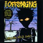 Million Miles Away (Cd Single) The Offspring