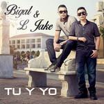 Tu Y Yo (Cd Single) Bigal & L Jake