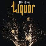 Liquor (Cd Single) Chris Brown