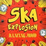 Ska Explosion Dancing Mood