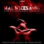 Mal Necesario (Featuring Deborah Blues & Joyce Santana) (Cd Single) Alvaro Diaz
