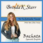 Yo Te Extraño Tanto (Cd Single) Brenda K. Starr
