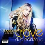 Crave: Club Edition Volume 3 Havana Brown