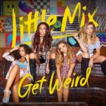 Get Weird Little Mix