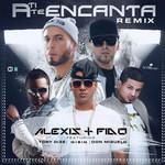 A Ti Te Encanta (Featuring Wisin, Tony Dize & Don Miguelo) (Remix) (Cd Single) Alexis & Fido