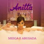 Meiga E Abusada (Cd Single) Anitta