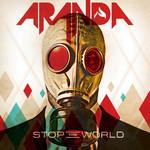 Stop The World Aranda