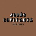 Jesus Levitante (Version Acustica) (Cd Single) Angel Stanich