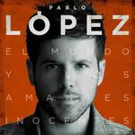 El Mundo Y Los Amantes Inocentes Pablo Lopez