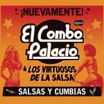 Nuevamente! Salsas Y Cumbias El Combo Palacio & Los Virtuosos De La Salsa