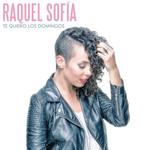 Te Quiero Los Domingos Raquel Sofia