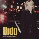 Girl Who Got Away (Japan Edition) Dido