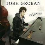 Hidden Away (Cd Single) Josh Groban