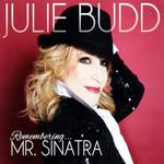Remembering Mr. Sinatra Julie Budd
