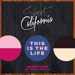 This Is The Life (Danny Oton Radio Rmx) (Cd Single) Sweet California