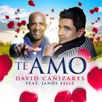 Te Amo (Featuring Jandy Feliz) (Cd Single) David Cañizares