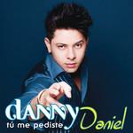 Tu Me Pediste Danny Daniel (Colombia)
