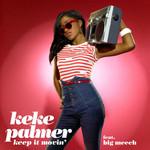 Keep It Movin' (Featuring Big Meech) (Cd Single) Keke Palmer