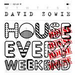 House Every Weekend (Cd Single) David Zowie