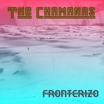 Fronterizo (Cd Single) The Chamanas