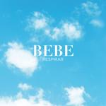 Respirar (Cd Single) Bebe