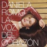 La Voz Del Corazon Daniela Romo