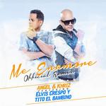 Me Enamore (Featuring Elvis Crespo & Tito El Bambino) (Remix) (Cd Single) Angel & Khriz