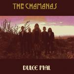 Dulce Mal (Acustico) (Cd Single) The Chamanas