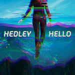 Hello Hedley